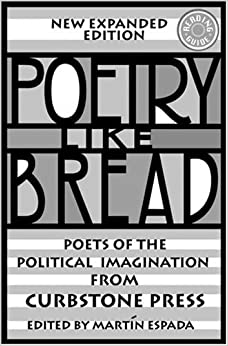 Poetry Like Bread: Poets of the Political Imagination by Martin Espada (Editor) (15-Sep-2000)