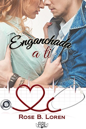 Enganchada a ti (Spanish Edition)