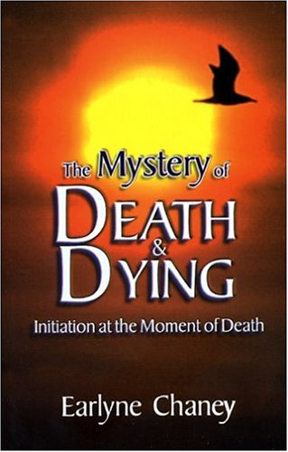 The Mystery of Death and Dying