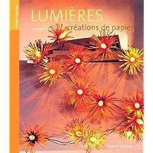 LUMIÈRES - CRÉATIONS DE PAPIER