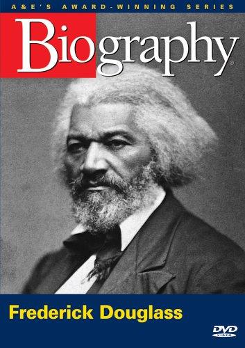 Biography - Frederick Douglass (A&E DVD Archives)