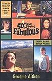 50 Ways of Saying Fabulous, Graeme Aitken, 1931160481