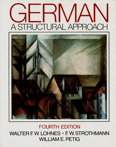German: A Structural Approach (Fourth Edition)