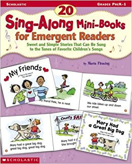 20 Sing-Along Mini-Books for Emergent Readers