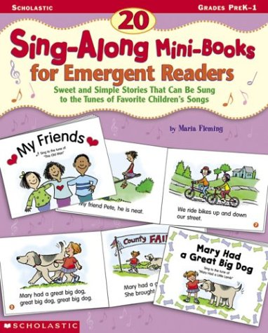 20 Sing-Along Mini-Books for Emergent Readers ()