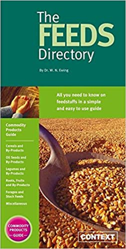 The Feeds Directory: Commodity Products v. 1 by Wesley Ewing (1-Jan-1998)