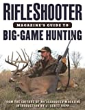 img - for RifleShooter Magazine's Guide to Big-Game Hunting book / textbook / text book