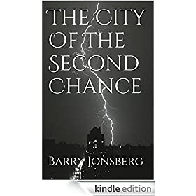 The City Of The Second Chance