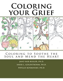 Coloring Your Grief To Soothe The Soul And Mend Heart