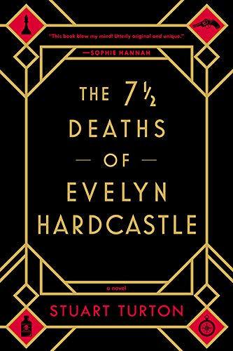 The 7 ½ Deaths of Evelyn Hardcastle by [Turton, Stuart]