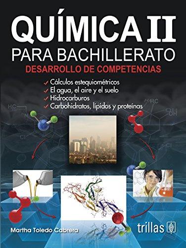 Descargar Libro Química Ii / Chemistry: Para Bachillerato Desarrollo De Competencias Martha Toledo Cabrera