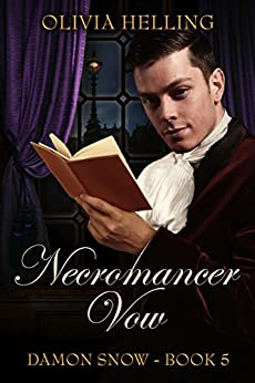 Necromancer Vow (Damon Snow Book 5) by [Helling, Olivia]