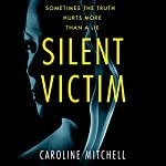 Silent Victim | Caroline Mitchell