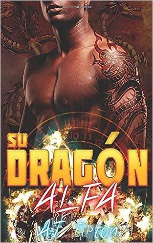 Su Dragón Alfa: Amazon.es: Tipton, Aj, Sandoval Luna, Carolina: Libros