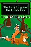 The Lazy Dog and the Quick Fox: An Action Maze Adventure In Holochromatic Color