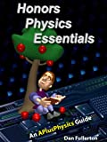 Honors Physics Essentials: An APlusPhysics Guide Pdf