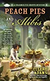 Peach Pies and Alibis (A Charmed Pie Shoppe Mystery Book 2)