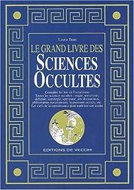 Le grand livre des sciences occultes par Laura Tuan