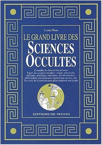 Le Grand Livre Des Sciences Occultes Laura Tuan