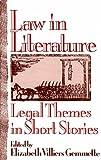 Law in Literature, Elizabeth V. Gemmette, 0275940977