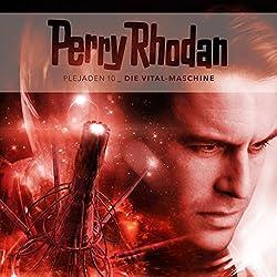 Die Vital-Maschine (Perry Rhodan - Plejaden 10)