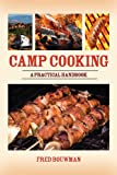 Camp Cooking, Fred Bouwman and Jenny McCarthy, 1602396914