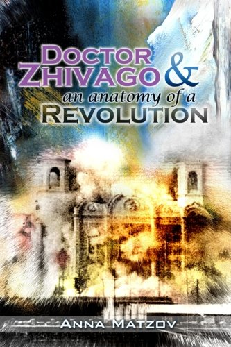 Doctor Zhivago & an anatomy of a Revolution