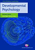 Developmental Psychology (Critical Thinking in Psychology Series)