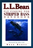 img - for L.L. Bean Fly Fishing for Striped Bass Handbook book / textbook / text book