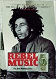 Rebel Music: The Bob Marley Story [Import]