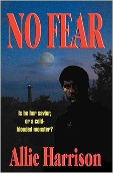 Book No Fear by Allie Harrison (2009-05-08)