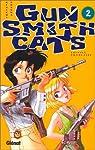 Gun Smith Cats, tome 2 par Sonoda