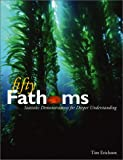 Fifty Fathoms : Statistics Demonstrations for Deeper Understanding, Erickson, Tim, 0964849623