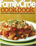 Family Circle Cookbook, Family Circle Editors, 0696235102