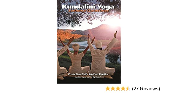 Kundalini yoga sadhana guidelines create your daily spiritual kundalini yoga sadhana guidelines create your daily spiritual practice kindle edition by yogi bhajan health fitness dieting kindle ebooks fandeluxe Images