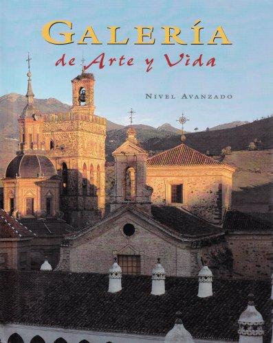 Spanish 4, Galleria de arte y Vida, Student Edition (SPANISH LEVEL 4)