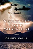 img - for Nightfall Over Shanghai: A Novel book / textbook / text book