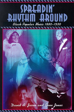 Spreadin' Rhythm Around: Black Popular Songwriters, 1880-1930 PDF