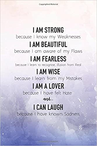 I Am Strong Because I Know My Weaknesses Quote Journal For Girls