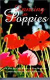 Dancing in Poppies, Gail Bowen and Ron Marken, 088977143X