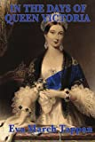 In the Days of Queen Victori, Eva March Tappan, 1604596201