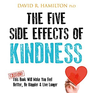The Five Side Effects of Kindness Audiobook