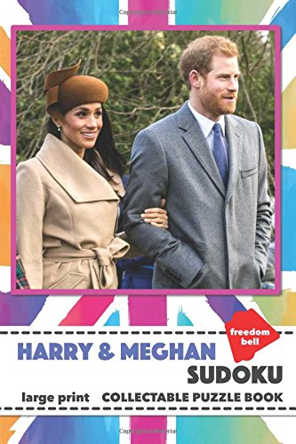 Harry & Meghan Sudoku: Large Print Collectable Puzzle Book with an Enjoyable Mix of Easy, Medium and Hard Games