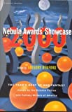 Nebula Awards Showcase 2000 : The Year's Best SF and Fantasy Chosen by the Science-Fiction and Fantasy Writers