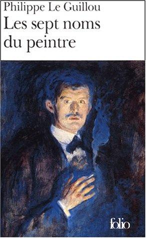 Sept Noms Du Peintre (Folio) (French Edition) pdf