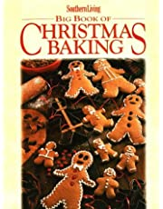 Big Book Of Christmas Baking: Southern Living