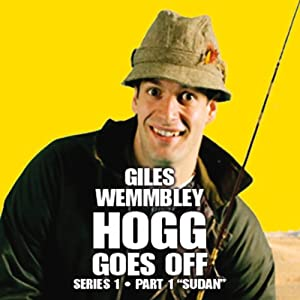 Giles Wemmbley Hogg Goes Off, Series 1, Part 1 Radio/TV Program