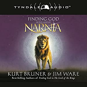 Finding God in the Land of Narnia Audiobook