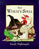 The Witch's Spell, Sandy Nightingale, 0862647398