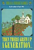 Then There Grew up a Generation ..., Thyra Ferre Bjorn, 0030850509